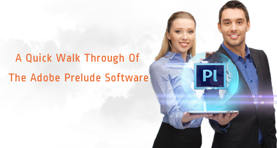 A quick walkthrough of the Adobe Prelude software