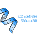 Video edting demystified! Simple tips to create killer videos
