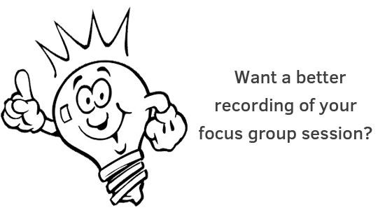 tips for recording focus group