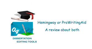 Hemingway or ProWritingAid – The Better dissertation tool?