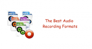 The Best Audio Formats to Record in!!!