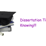 Writing Dissertation – Tips to Ponder