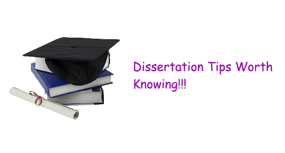 some tips worth using while writing a dissertation