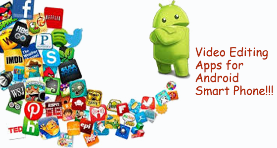 android-video-editing-apps