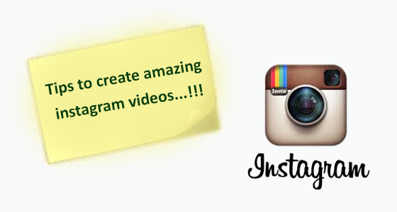 tips-to-create-amazing-instagram-vidoes