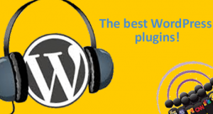 4 WordPress plugins podcasters should take note of!
