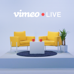 Meet Vimeo Live : Professional live streaming for events